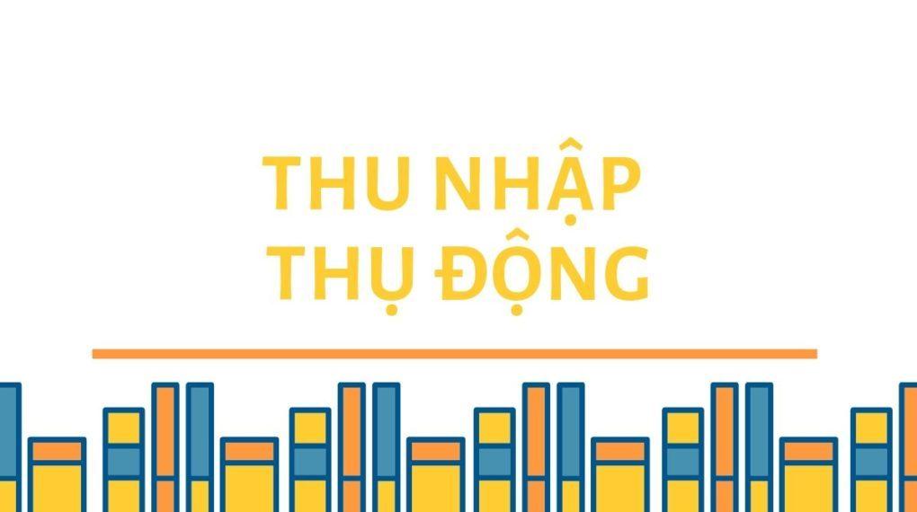 thu-nhap-thu-dong-thumb-1020x570.jpg